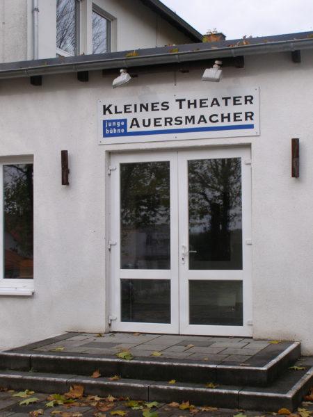 kleines Theater Auersmacher Eingang